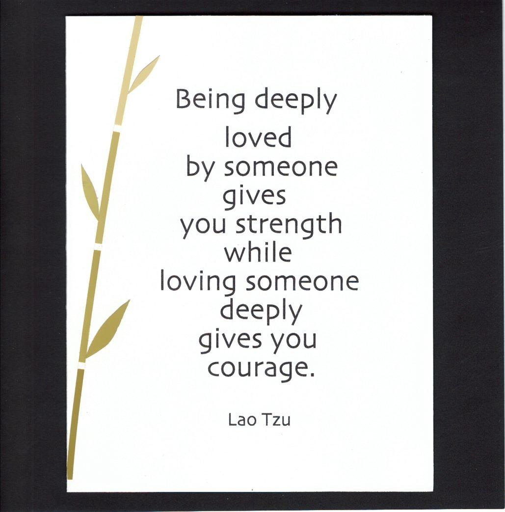 Loving Deeply ~ Lao Tzu